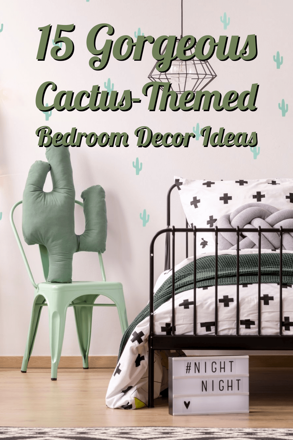 15 Georgeous Cactus Themed Bedrooms