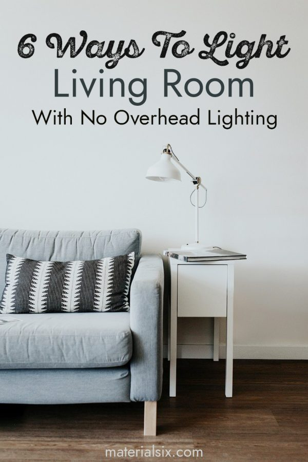 How to Light Living Room With No Overhead Lighting