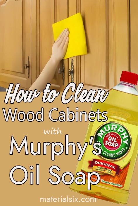 Step by step how to clean wood kitchen cabinets with Murphy's Oil Soap