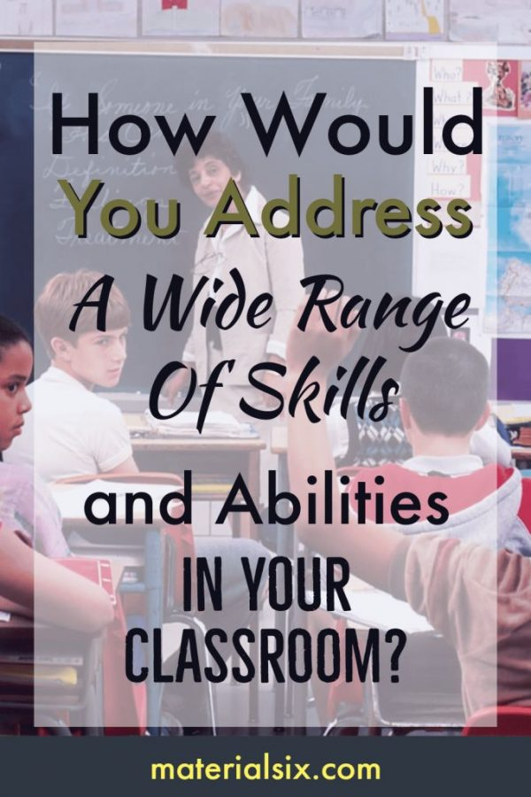 How to Address a Wide Range of Skills & Abilities in Your Classroom