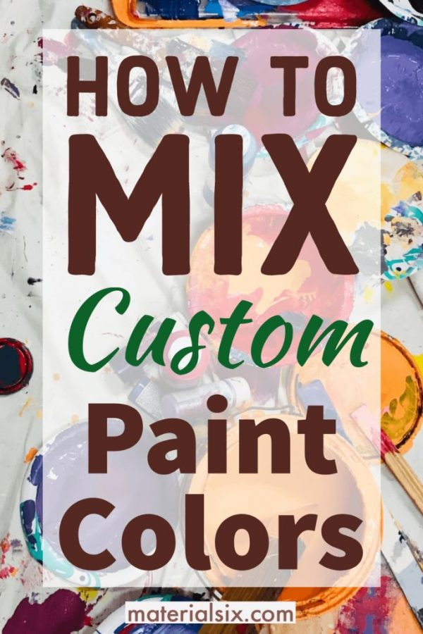 Easy ways to mix custom paint color
