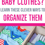 how to organize baby clothes // baby clothes organizations