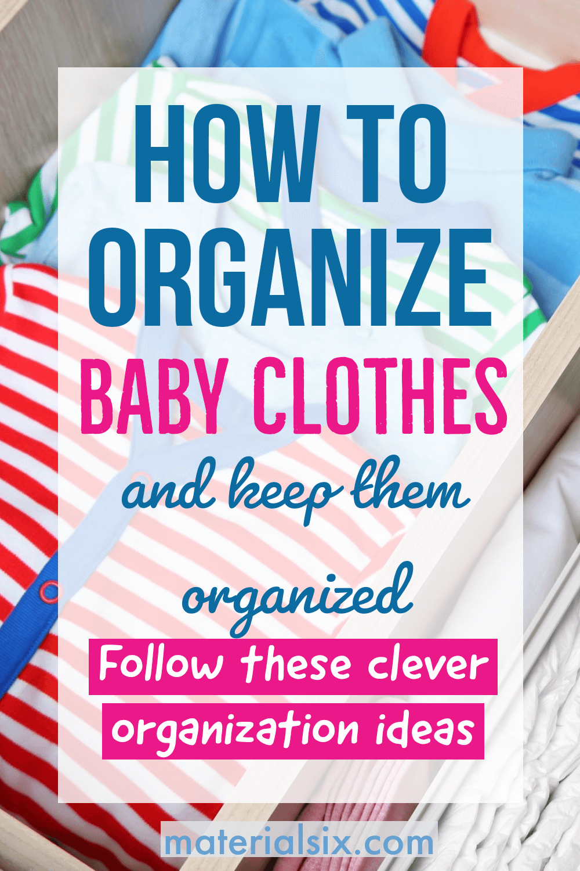 Genius ways to organize baby clothes