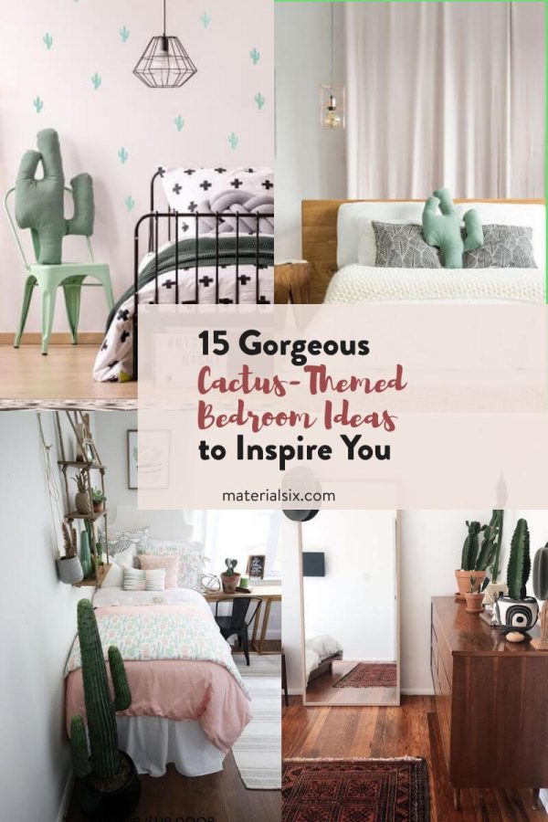 15 Gorgeous Cactus-Themed Bedroom Ideas