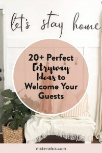 20+ Perfect Entryway Ideas to Welcome Your Guests