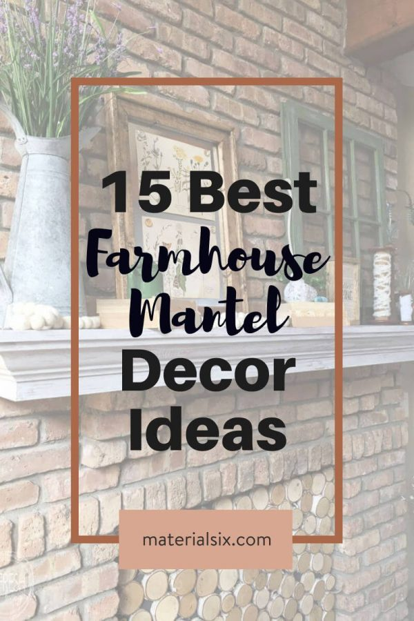 15 Mantel Decor Ideas with Farmhouse Style
