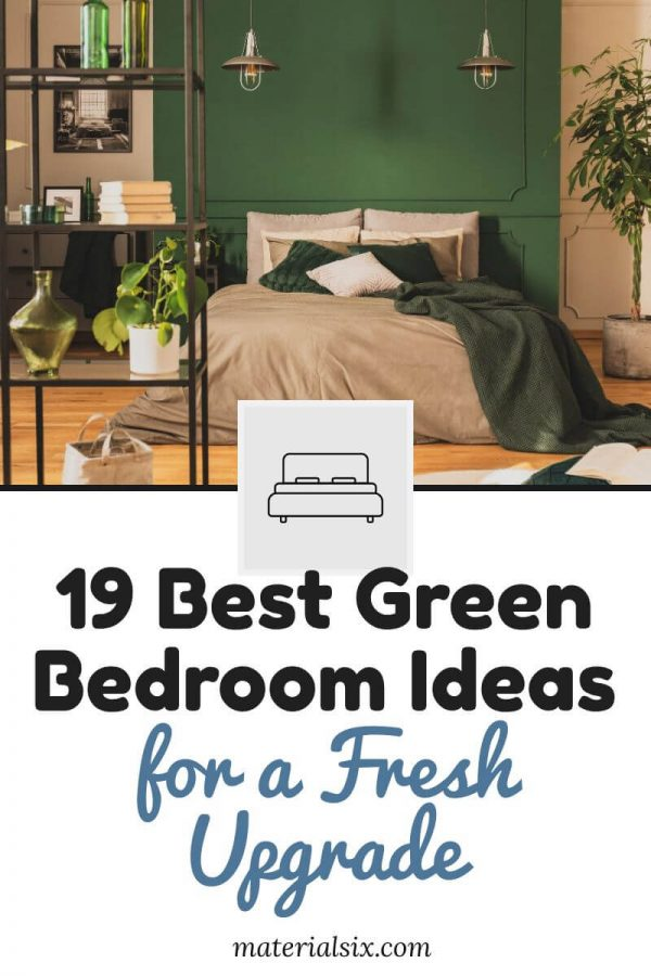 19 Best Green Bedroom Ideas for a Fresh Upgrade