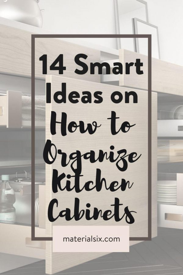 Smart ideas to organize kitchen cabinets