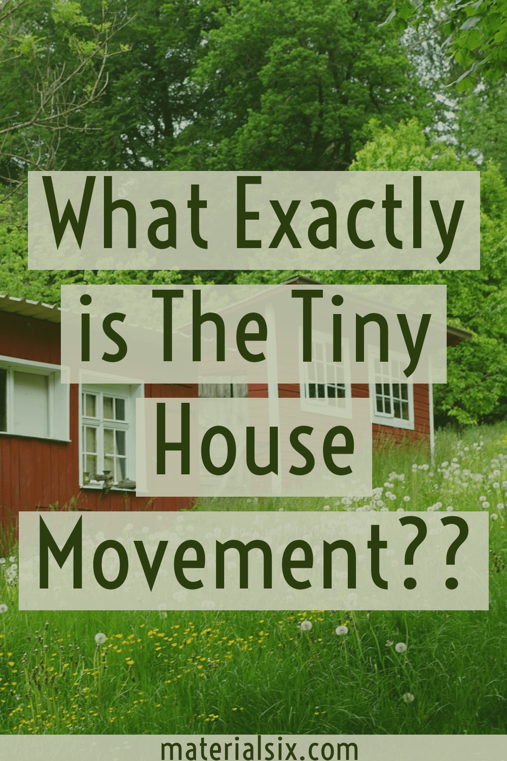 What exactly is the tiny house movement?