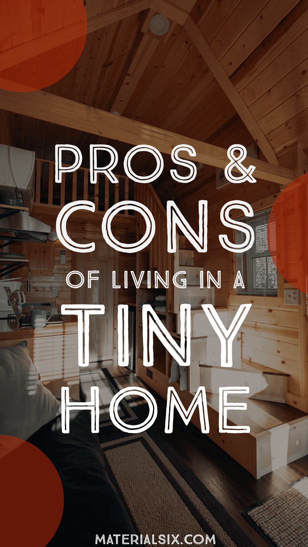 Pros and Cons of Living in A Tiny Home