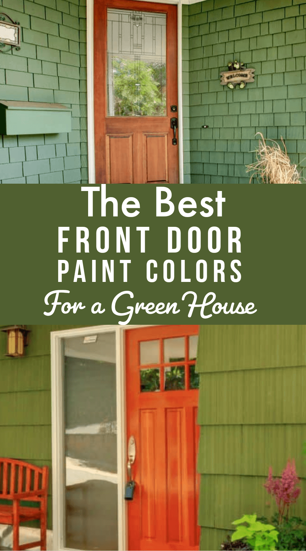 The Best front door paint color ideas for a green house
