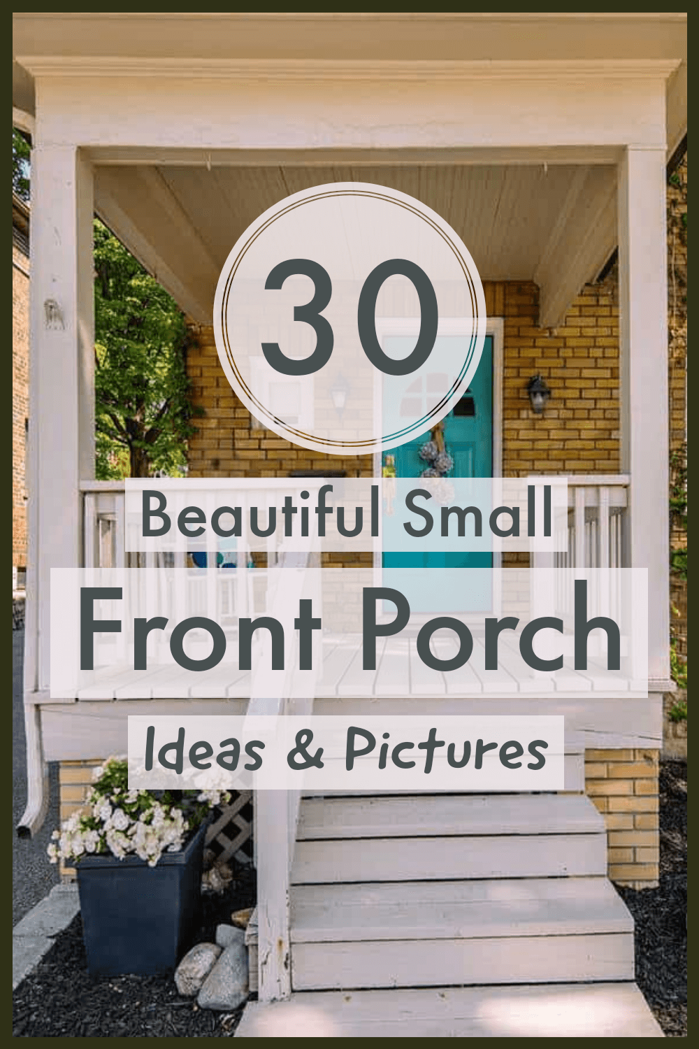 32 Front Porch Ideas For Small Houses [Pictures]