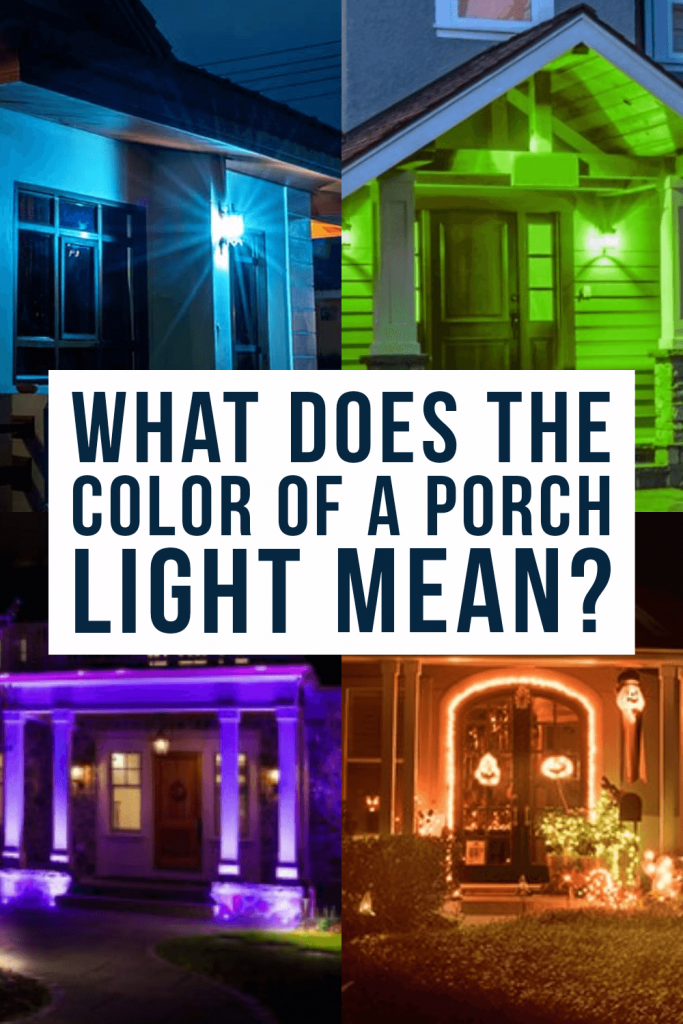 what does the color of a porch light mean?
