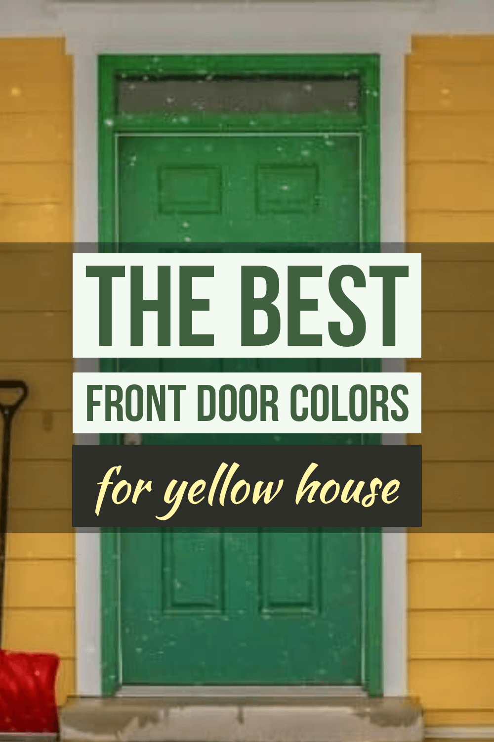 The best front door colors for yellow house