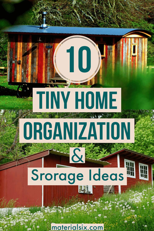 Tiny home organization and storage ideas