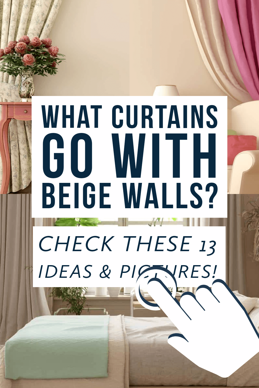 What curtains that go with beige walls? Check these 13 ideas and pictures
