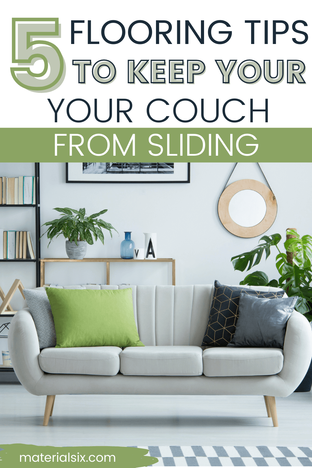 How to Keep Your Couch from Sliding