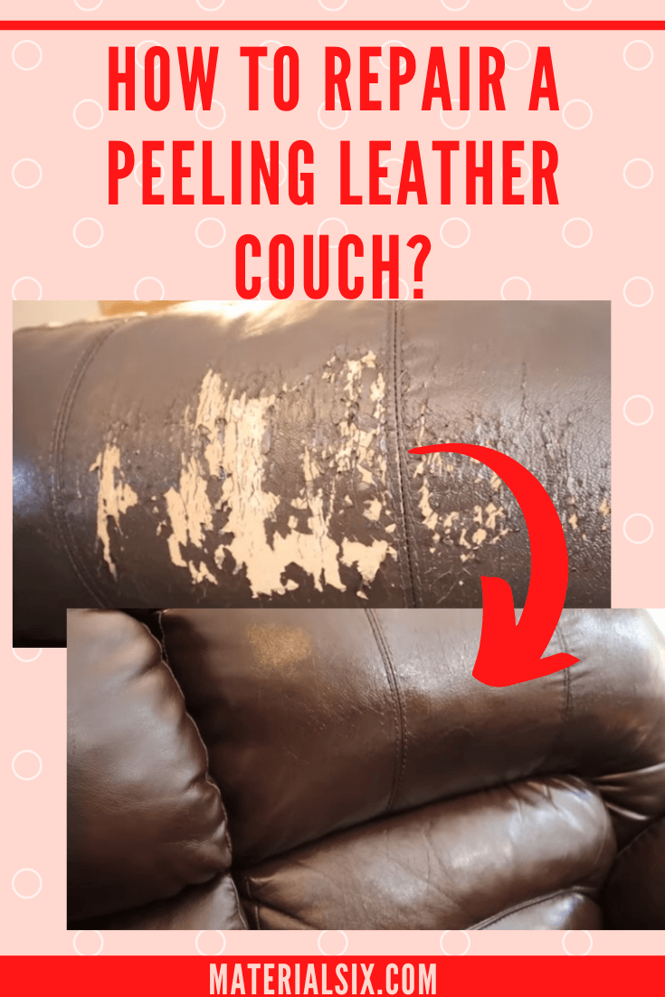 How to Repair A Peeling Leather Couch