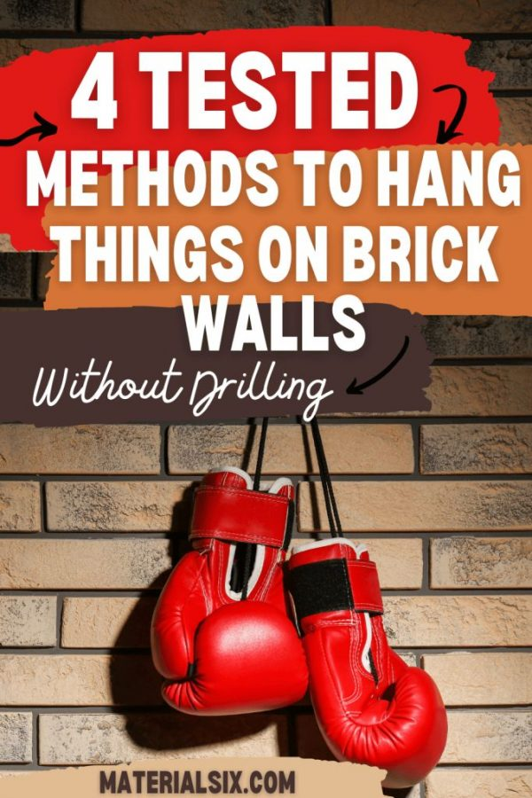 How To Hang Things On Brick Walls Without Drilling (4 Tested Methods) (7)