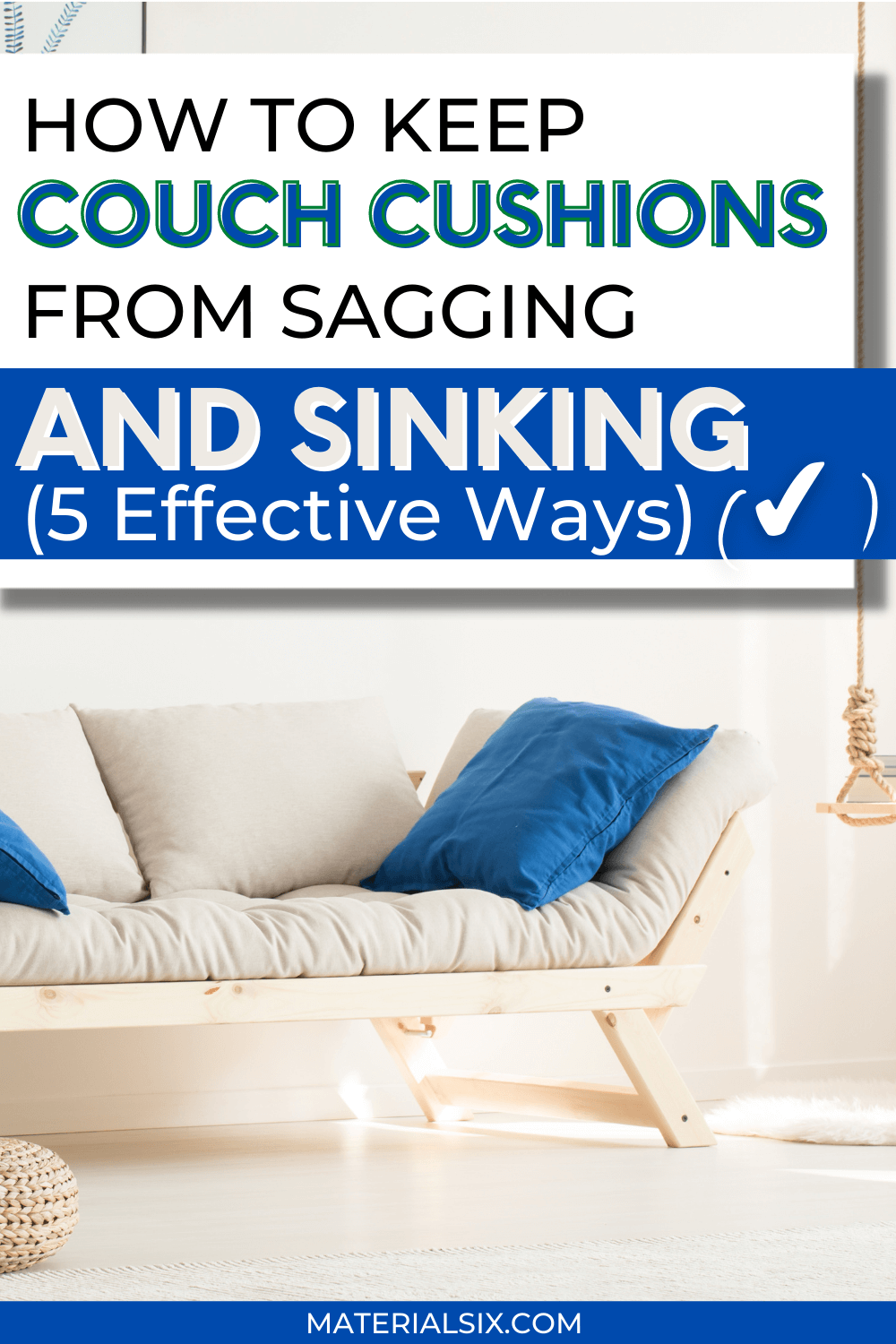 How to Keep Couch Cushions From Sagging & Sinking (5 Effective Ways) (4)