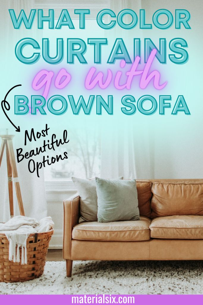 What Color Curtains Go With Brown Sofa, What Color Curtains Look Good With Brown Furniture