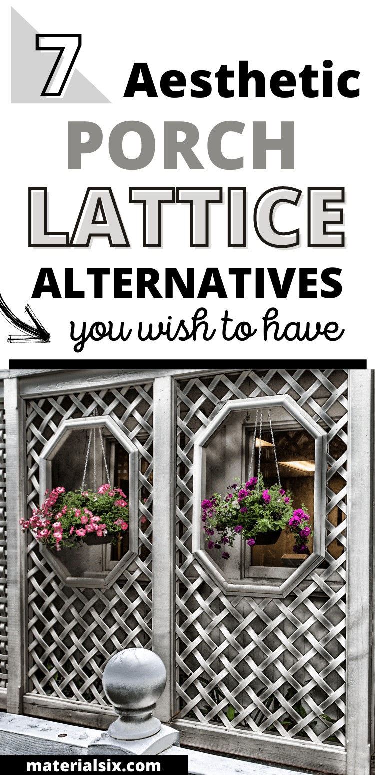 7 Aesthetic Porch lattice Alternatives You Wish to Have (1)