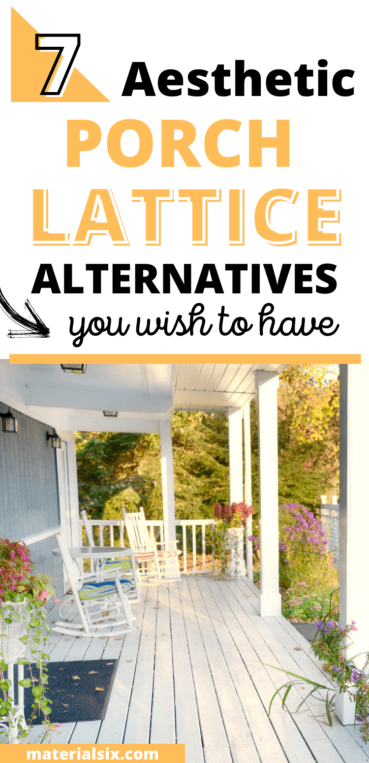 7 Aesthetic Porch lattice Alternatives You Wish to Have (4)