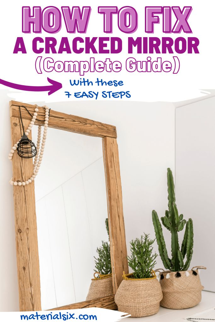 How to fix a cracked mirror
