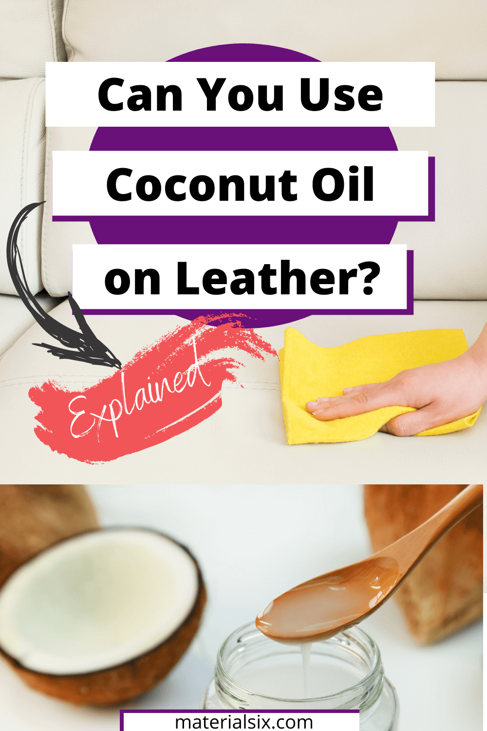 Can You Use Coconut Oil On Leather?