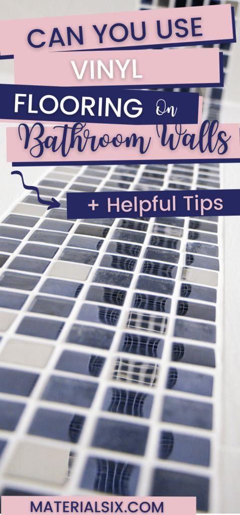 Can You Use Vinyl Flooring on Bathroom Walls (Helpful Tips)