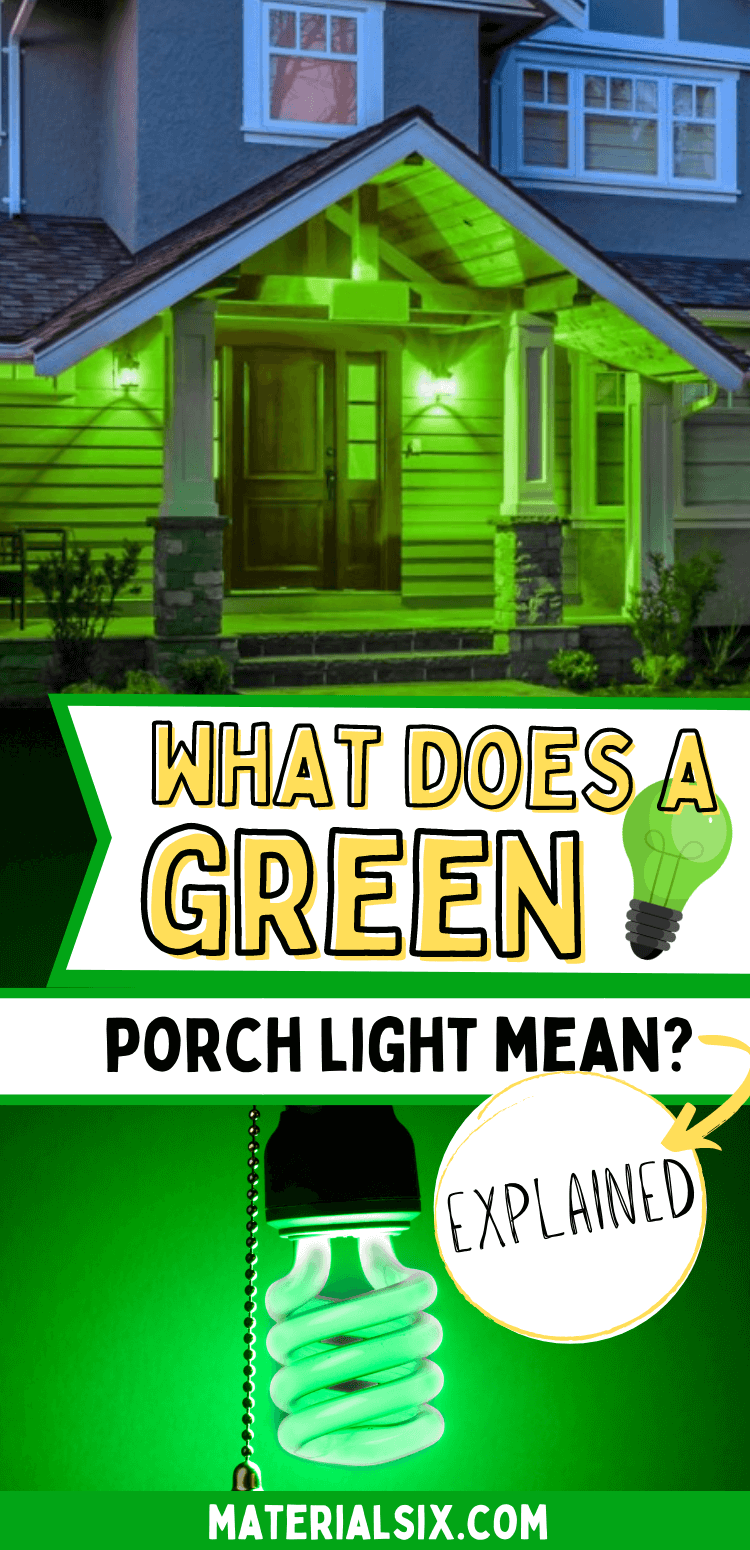 What Does A Green Porch Light Mean? - Green Porch Light Meaning