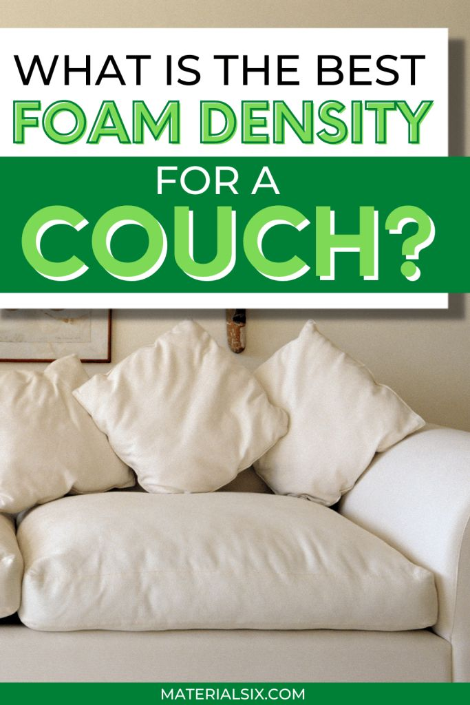 What Is The Best Foam Density For A Couch