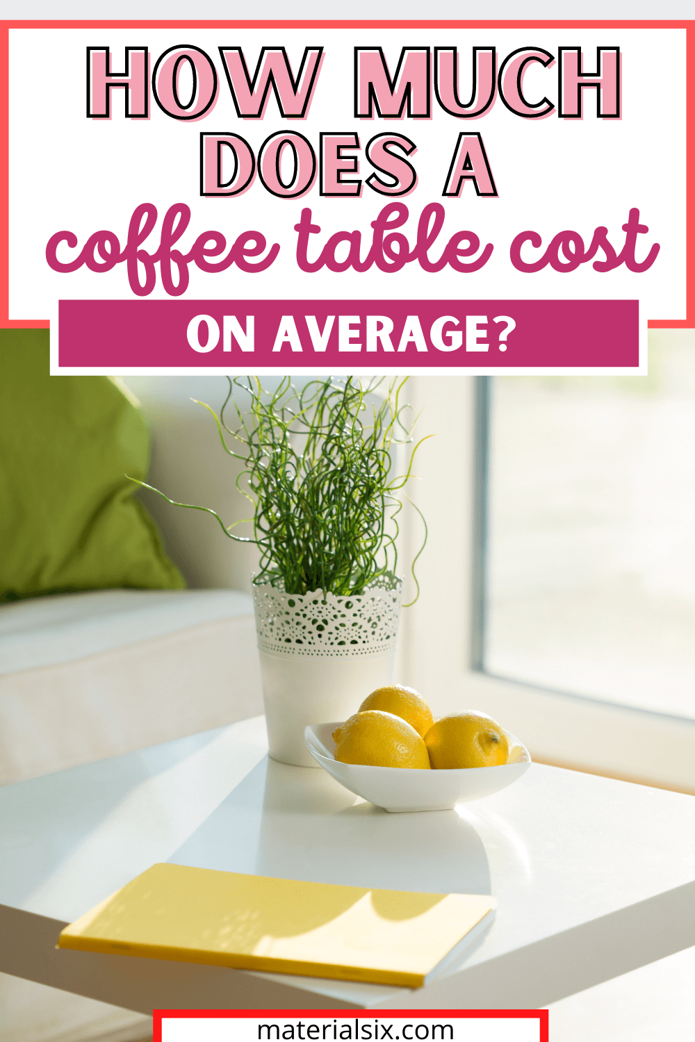 How Much Does A Coffee Table Cost On Average