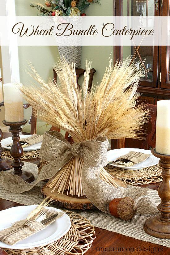 Wheat Stalks on the Table - wheat-bundle-centerpiece-uncommon-designs